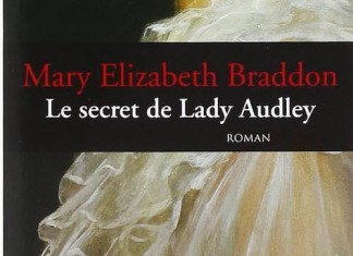 Le secret de Lady Audley - Mary-Elizabeth BRADDON