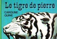 Le tigre de pierre - Quine -