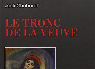 Le tronc de la veuve - Jack CHABOUD