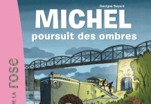 Michel poursuit des ombres