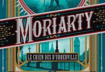 Moriarty - Le chien des d'Urberville Kim NEWMAN