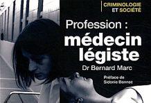 Profession Medecin legiste - Bernard Marc