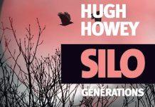 Silo generations - Hugh HOWEY