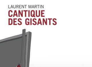 cantique des gisants - Laurent MARTIN