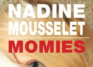 momies - Nadine MOUSSELET