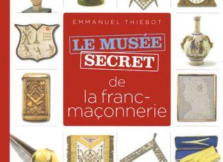 musee secret de franc maconnerie - thiebot