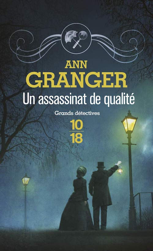 Ann GRANGER - Un assassinat de qualite-