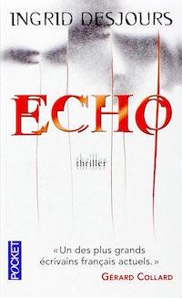 Echo - Ingrid Desjours