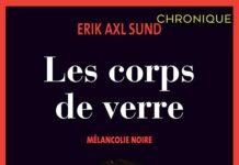 Erik Axl SUND - Melancolie Noire -1- Les corps de verre