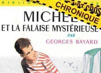 Georges BAYARD : Série Michel - 02 - Michel et la falaise mystérieuse