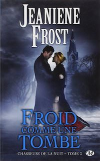 Jeaniene FROST - Froid comme la tombe