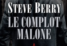 Le complot Malone - Steve Berry