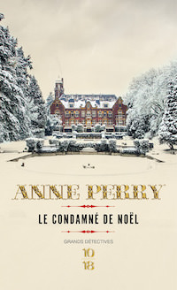 Le condamne de noel - anne perry