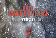 Les proies du lac - Kate WATTERSON