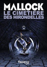 MALLOCK - Le cimetiere des Hirondelles