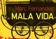Mala vida - Marc Fernandez