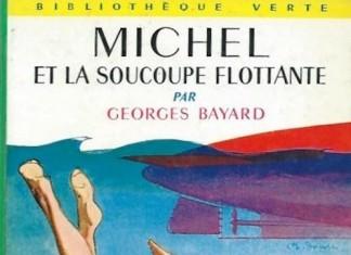 Michel et la soucoupe flottante - Georges BAYARD