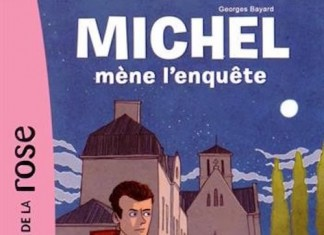 Michel mene l enquete - Bayard