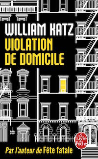 Violation de domicile - Katz