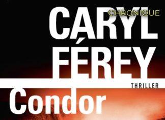 Caryl FEREY : Condor
