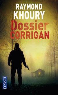 Dossier Corrigan - Raymond Khoury