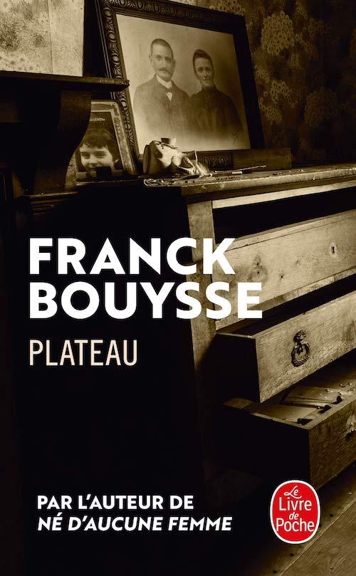 Franck Bouysse : Plateau