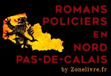 Romans policiers Nord pas de calais