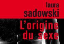 origine du sexe - Laura SADOWSKI -