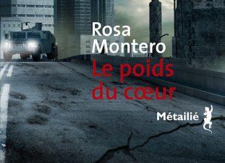 poids du coeur - Rosa Montero