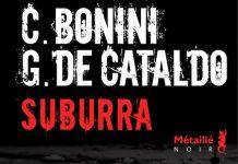 suburra - Carlo BONINI et Giancarlo DE CATALDO