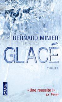 Bernard MINIER - Glace