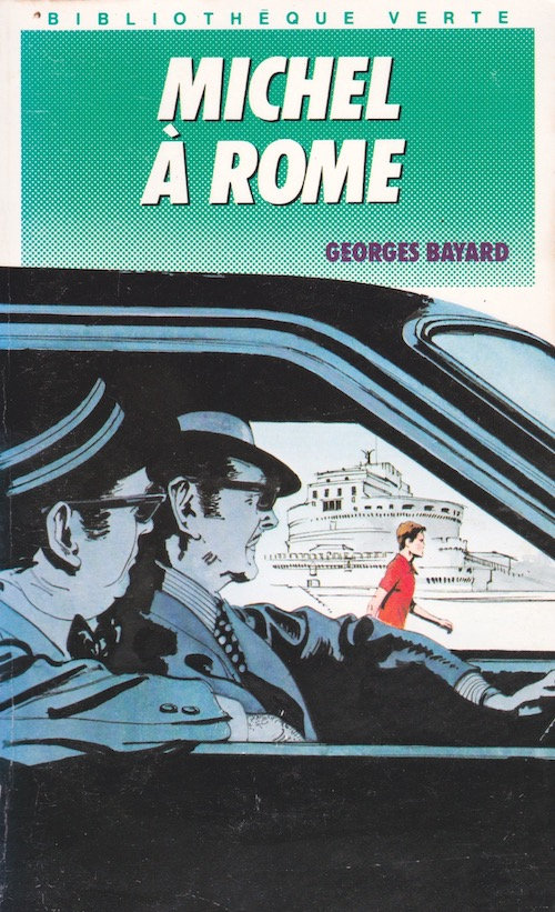 Georges BAYARD - Michel - 16 - Michel a Rome