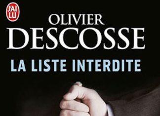 La Liste interdite - Olivier DESCOSSE