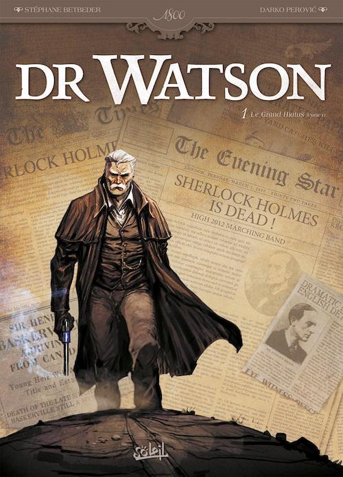 Sherlock holmes - Dr Watson