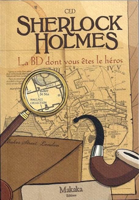 Sherlock holmes - livre dont vous etes heros