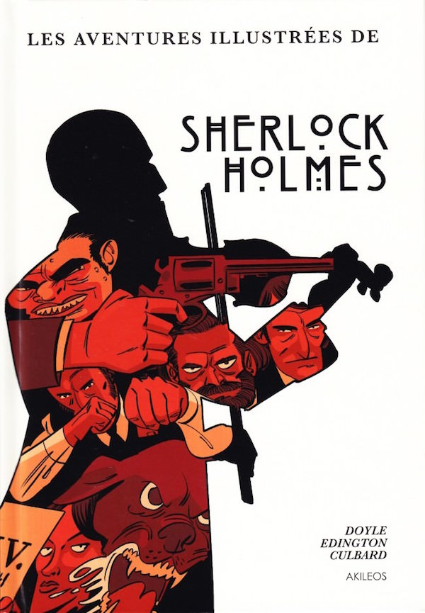 Une histoire illustree de Sherlock HOLMES
