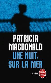 Une nuit sur la mer - patricia macdonald