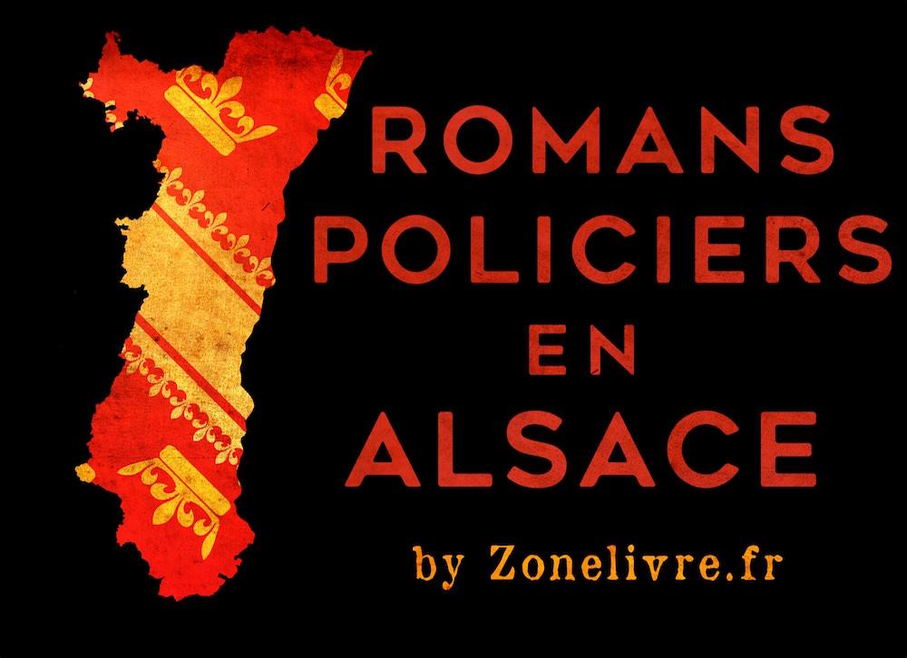 Romans policiers en Alsace