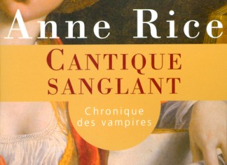 Cantique Sanglant - anne rice