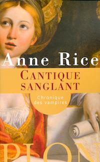 Cantique Sanglant - anne rice