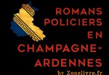 Romans policiers en Champgne-ardennes