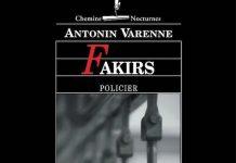 Fakirs - Antonin Varenne