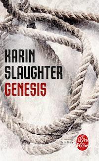 Karin SLAUGHTER : Genesis - Zonelivre
