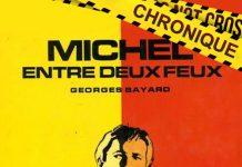 Georges BAYARD : Série Michel - 28 - Michel entre deux feux