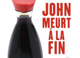 John meurt a la fin - David WONG