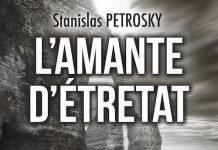 L amante d Etretat - stanislas petrosky -