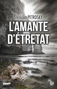 L amante d Etretat - stanislas petrosky