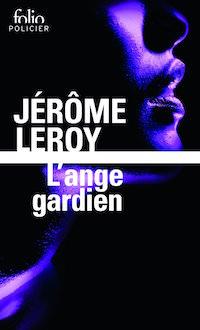 L ange gardien - jerome leroy