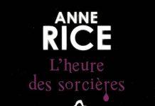 L heure des sorcieres - anne rice