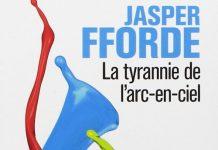 La Tyrannie de l'Arc-En-Ciel - 1 - Jasper FFORDE